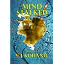 Mind Stalked: Mind Web 1 (Mind Web Psychological Thriller)