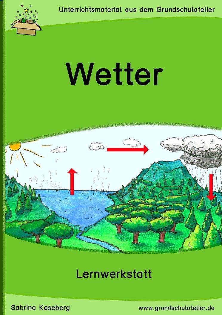 Das Wetter (Lernwerkstatt für die Grundschule, Sachunterricht - CD ...