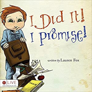 I Did It! I Promise! Audiobook
