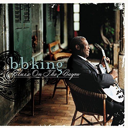 B.B. King: Blues On The Bayou (Audio CD)