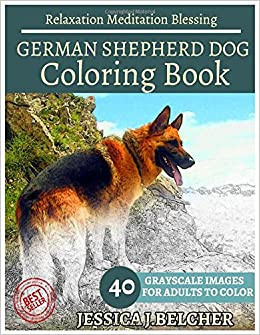 Amazon GERMAN SHEPHERD DOG Coloring Book For Adults Relaxation Meditation Blessing Animal Sketch Books Adult