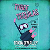Three Tequilas: Althea Rose, Book 3 | Tricia O'Malley