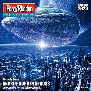 Angriff auf den Spross (Perry Rhodan 2923) Hörbuch