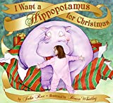 img - for I Want a Hippopotamus for Christmas book / textbook / text book
