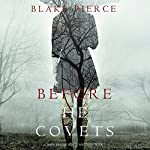 Before He Covets: A Mackenzie White Mystery, Book 3 | Blake Pierce