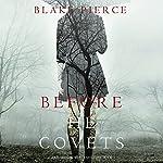 Before He Covets: A Mackenzie White Mystery, Book 3 | Blake Pierce
