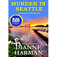 Murder in Seattle: A Northwest Cozy Mystery