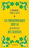 Les mathématiques sont la poésie des sciences : Suivi de L'invention mathématique