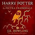 Harry Potter e la pietra filosofale (Harry Potter 1) Hörbuch von J.K. Rowling Gesprochen von: Francesco Pannofino
