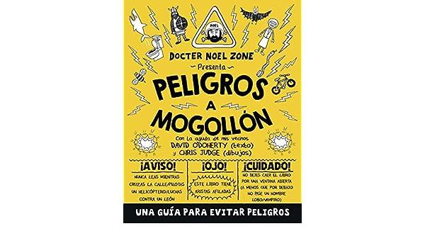Amazon.com: Peligros a mogollón (Spanish Edition) eBook: David ODohery, Iolanda Rabascall: Kindle Store