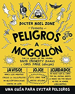 Peligros a mogollón (Spanish Edition) by [ODohery, David]