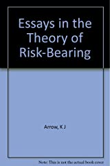 Essays in the Theory of Risk-Bearing (Markham Economics Series) Hardcover