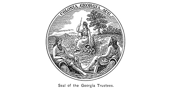 Georgia: Colonial Seal. /Nseal Of The Colony Of Georgia C1750 ...