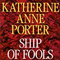 Ship of Fools Audiobook by Katherine Anne Porter Narrated by Grace Conlin