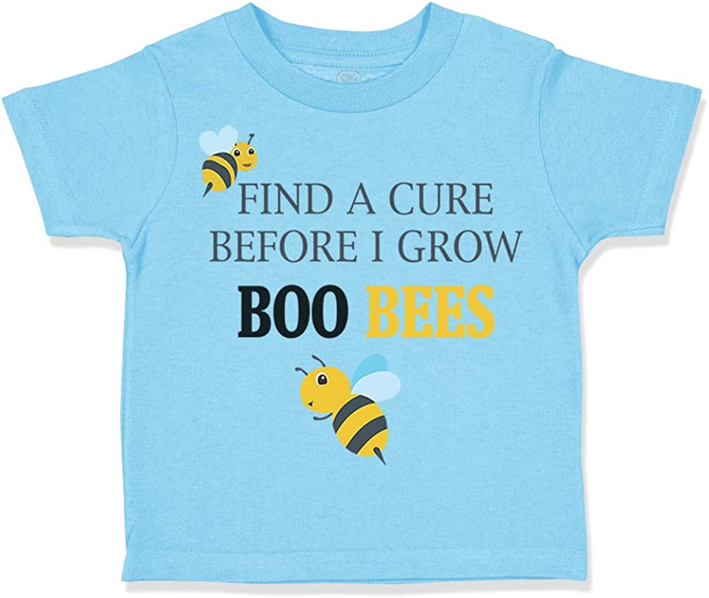 Custom Toddler T-Shirt Find A Cure Before I Grow Boo Bees Funny Humor Cotton