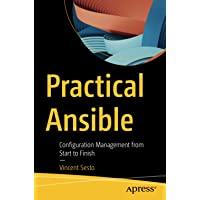 Practical Ansible: Configuration Management from Start to Finish