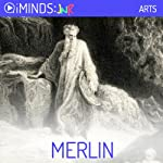 Merlin: The Arts |  iMinds
