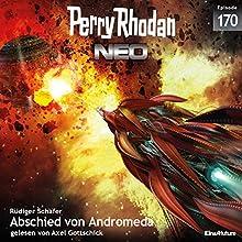 Abschied von Andromeda (Perry Rhodan NEO 170) Hörbuch von Rüdiger Schäfer Gesprochen von: Axel Gottschick