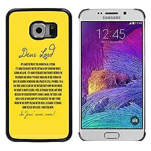 Be Good Phone Accessory // Dura Cáscara cubierta Protectora Caso Carcasa Funda de Protección para Samsung Galaxy S6 EDGE SM-G925 // BIBLE Dear Lord