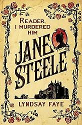 Jane Steele by Lyndsay Faye (2016-03-22)
