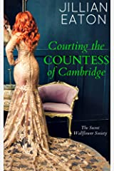 Courting the Countess of Cambridge (Secret Wallflower Society Book 2) Kindle Edition