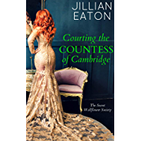 Courting the Countess of Cambridge (Secret Wallflower Society Book 2) (English Edition)