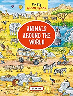 Book Cover: My Big Wimmelbook―Animals Around the World