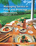 Managing Service in Food and Beverage Operations with Answer Sheet (AHLEI) & Managing Service in F&B Operations Online Component (AHLEI) -- Access Card Package (4th Edition)