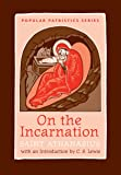 On the Incarnation: Saint Athanasius (Greek/English) PPS44a (Popular Patristics) (English and Greek Edition)