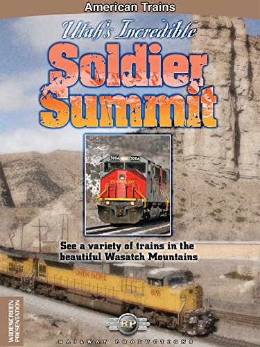 American Trains-Utah's Incredible Soldier Summit for sale  Delivered anywhere in USA