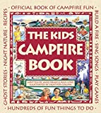 The Kids Campfire Book: Official Book of Campfire Fun (Family Fun)