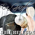 En Garde | Will Belegon