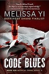 Code Blues (Hope Sze medical mystery Book 1)
