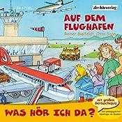 Auf dem Flughafen (Was hör ich da?)   Rainer Bielfeldt, Otto Senn