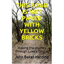 This Road Is Not Paved With Yellow Bricks
