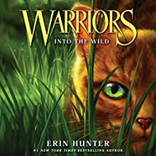 Into the Wild: Warriors, Book 1 Audiobook by Erin Hunter Narrated by MacLeod Andrews