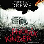 Phönixkinder | Christine Drews