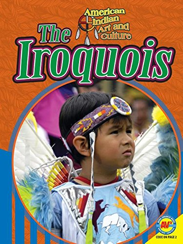 The Iroquois (American Indian Art and Culture) PDF