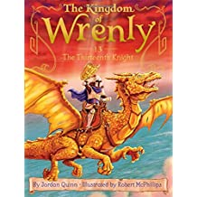 The Thirteenth Knight (The Kingdom of Wrenly)