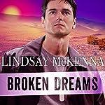 Broken Dreams: Delos Series, Book 4   Lindsay McKenna