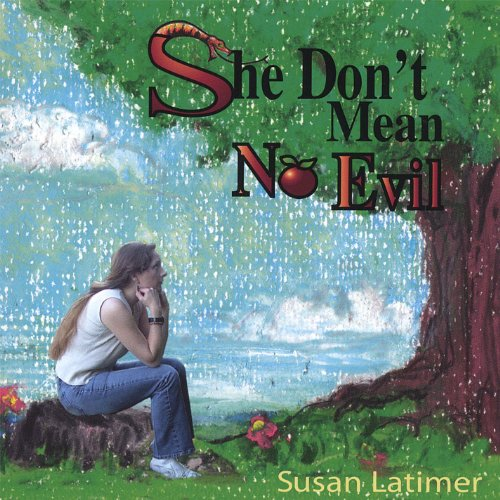 She Dont Know Mp3 Download: Amazon.com: She Don't Mean No Evil: Susan Latimer: MP3