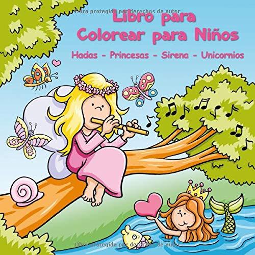 Libro Para Colorear Para Ninos Hadas Princesas Sirena