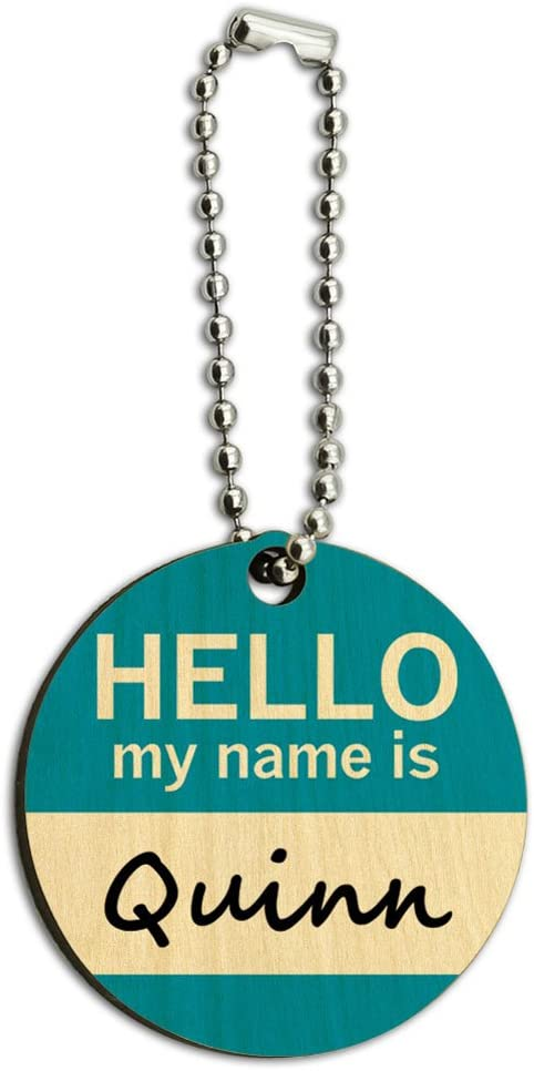 Graphics and More Quinn Hello My Name is Wood Wooden Round Key Chain