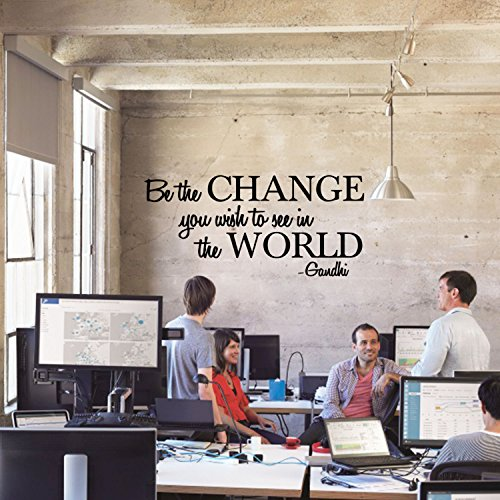 Vinyl Wall Decal Sticker - Be The Change You Wish to See in The World - Inspirational Gandhi Quote - 13