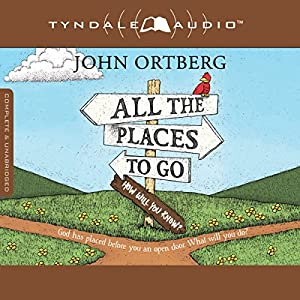 All the Places to Go...How Will You Know? Audiobook