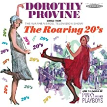 Songs From The Roaring 20's By Dorothy Provine (2011-11-07)