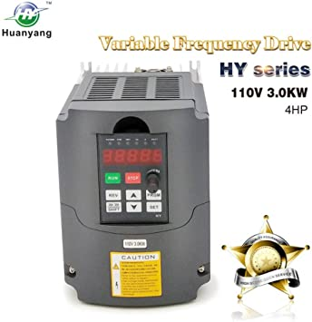 Vfd 110v Input 3 0kw 4hp Variable Frequency Drive Cnc Vfd Motor Drive Inverter Converter For Spindle Motor Speed Control Huanyang Hy Series 3 0kw 110v Amazon Com