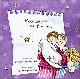 Recetas para hacer Bebes: Amazon.es: Carmen Martinez Jover ...