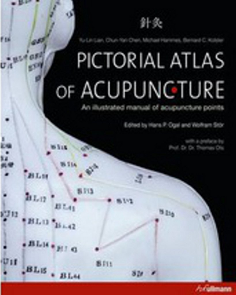 Atlas of Acupuncture: an Illustrated Manual of Acupuncture