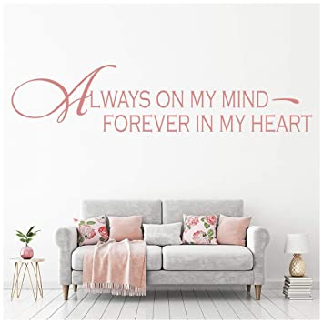 Always On My Mind Forever In My Heart Love Quotes Wall Stickers